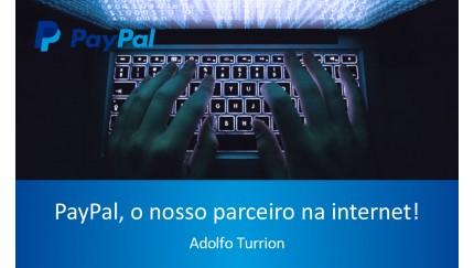 PayPal, o nosso parceiro na internet